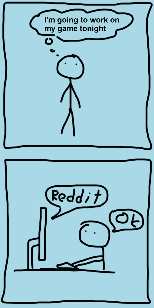 A 2 panel comic, man wants to work, computer tells him to reddit.